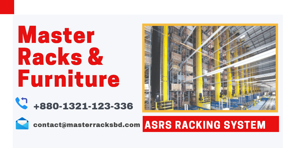 Best ASRS Racking Systems Provider In Bangladesh